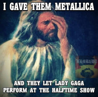 i-gave-them-metallica-and-they-let-lady-gaga-perform-13843494